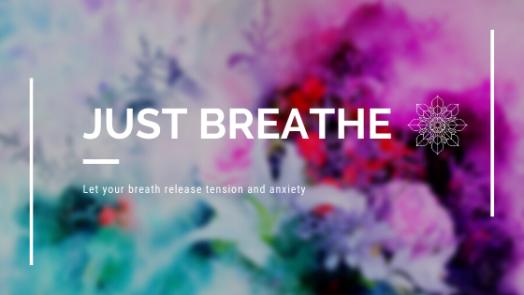 Just Breathe with Mandala